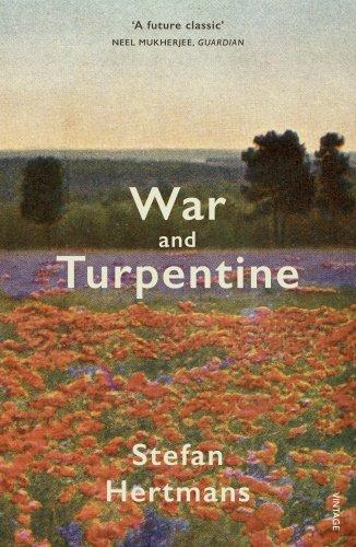 Stefan Hertmans, War and Turpentine, translated by David McKay. Harvill Secker, PB.
