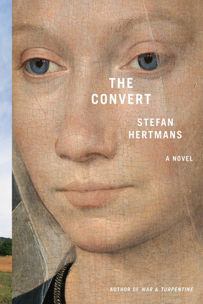 Stefan Hertmans. The Convert. Translated by David McKay. Harvill Secker, 2019. PB